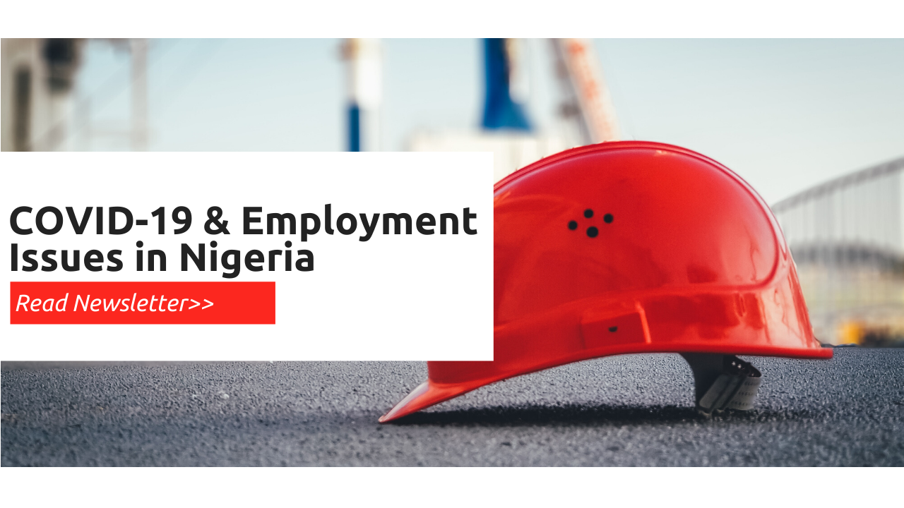 COVID-19 & EMPLOYMENT ISSUES IN NIGERIA